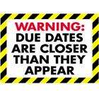 Image of Trend Enterprises Warning: Due Dates... Poster