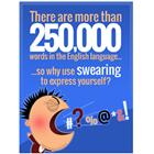 Image of 250,000 Words Swearing Prevention Poster