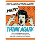 Image of Think Again Stay in School Poster