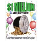 Image of One Million Dollars Stay in School Poster