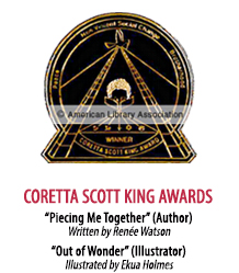 2018 Coretta Scott King Award Winners
