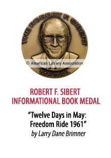 2018 Robert F. Sibert Informational Book Medal Winner