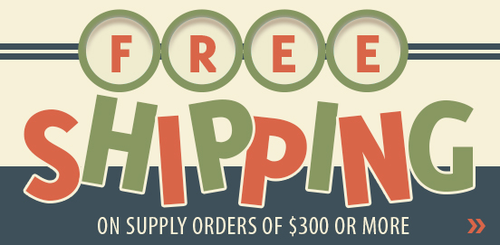 Save with Free Shipping with Supply Orders of $300 or More!  Some Exclusions apply. Offer Ends 06/25/2017