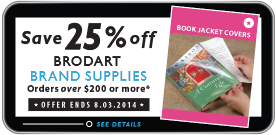 Shop and Save 25% OFF Brodart Brand Supplies when you Spend $200 or More!