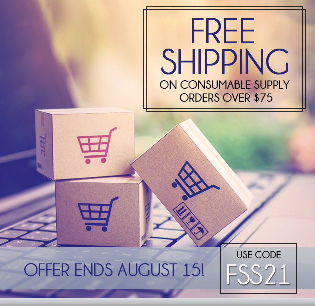 Free Ground Shipping on Supply Orders of $75 or More! Sale ends 8/15/2021