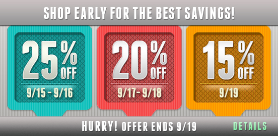 Shop Early Save More! M-T MT25, W-T WT20, and Friday F15