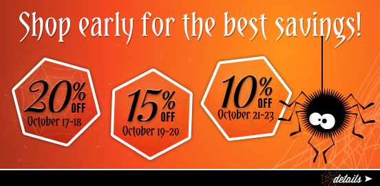 Shop Early Save More! Offer Ends 10/23/2016