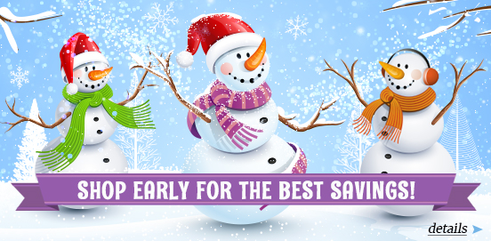 Shop Early Save More! Offer Ends 12/17/2017