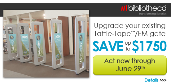 Upgrade your exisiting Tattle-Tape or EM gate! Offer Ends 06/29/2018