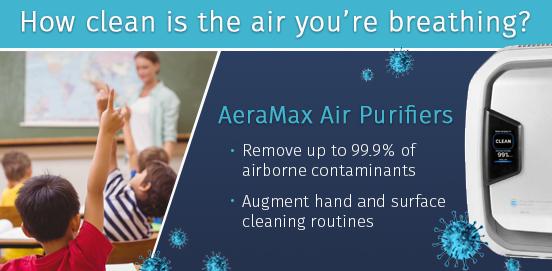 Introducing AeraMax air purifiers